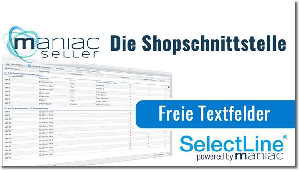 Freie Textfelder SelectLine zu Shopware hochladen